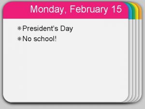 Monday February 15 WINTER Presidents Day Template No