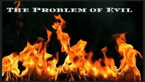 The Problem of Evil What is Evil The