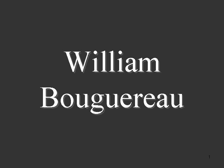 William Bouguereau 1 Pintor francs formado na Academia