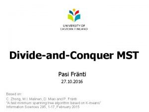 DivideandConquer MST Pasi Frnti 27 10 2016 Based