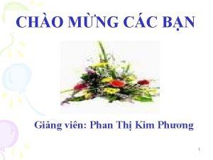 CHO MNG CC BN Ging vin Phan Th
