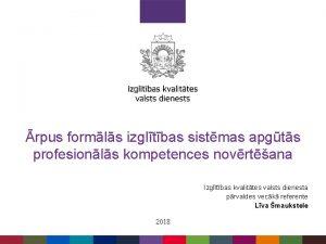 rpus formls izgltbas sistmas apgts profesionls kompetences novrtana