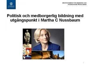 INSTITUTIONEN FR DIDAKTIK OCH PEDAGOGISK PROFESSION Politisk och