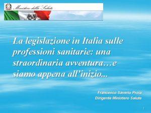 La legislazione in Italia sulle professioni sanitarie una