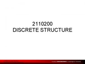 2110200 DISCRETE STRUCTURE 2110200 Discrete Structures Department of