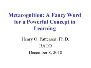 Metacognition A Fancy Word for a Powerful Concept