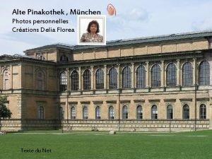 Alte Pinakothek Mnchen Photos personnelles Crations Delia Florea