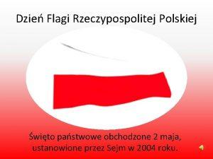 Dzie Flagi Rzeczypospolitej Polskiej wito pastwowe obchodzone 2