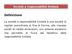 Societ a responsabilit limitata Definizione La societ a