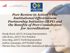 Peer Review in Action The Institutional Effectiveness Partnership