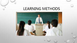LEARNING METHODS GRAMMARTRANSLATION THE GRAMMAR TRANSLATION METHOD INTRODUCED