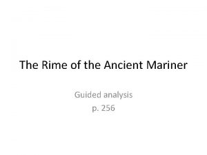 The Rime of the Ancient Mariner Guided analysis