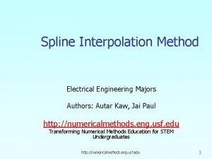 Spline Interpolation Method Electrical Engineering Majors Authors Autar