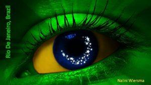 Nalini Wiersma Rio De Janeiro Brazil Attractions Rio