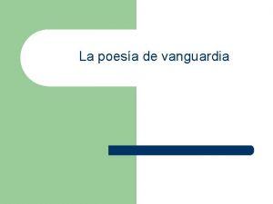La poesa de vanguardia Poesa Por la Real