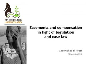 Easements and compensation in light of legislation and