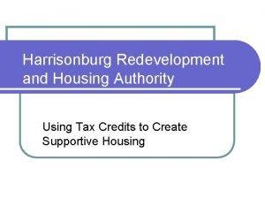 Harrisonburg Redevelopment and Housing Authority Using Tax Credits