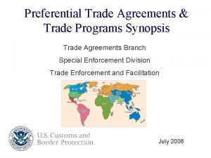 Preferential Trade Agreements Trade Programs Synopsis Trade Agreements
