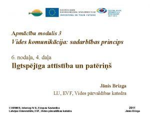 Apmcbu modulis 3 Vides komunikcija sadarbbas princips 6