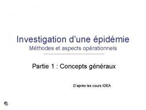 Investigation dune pidmie Mthodes et aspects oprationnels Partie