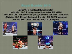 Royal Rumble 2010 Edge Won The Royal Rumble