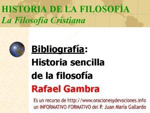 HISTORIA DE LA FILOSOFA La Filosofa Cristiana Bibliografa