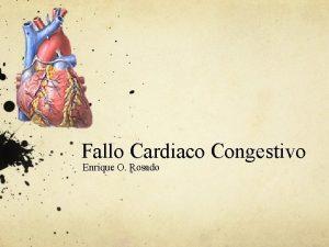 Fallo Cardiaco Congestivo Enrique O Rosado Qu es