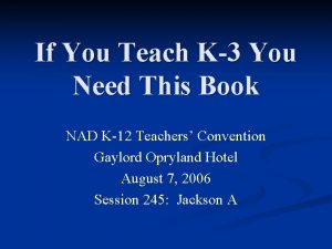 If You Teach K3 You Need This Book