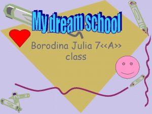 Borodina Julia 7A class Coat of arms Name
