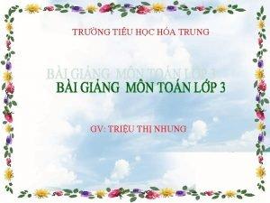 TRNG TIU HC HA TRUNG GV TRIU TH