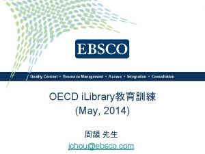 Quality Content Resource Management Access Integration Consultation OECD