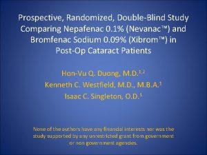 Prospective Randomized DoubleBlind Study Comparing Nepafenac 0 1