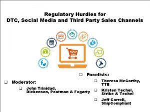 Regulatory Hurdles for DTC Social Media and Third