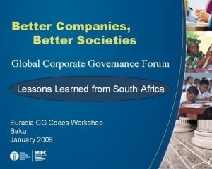 Better Companies Better Societies Global Corporate Governance Forum