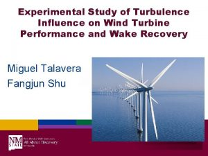 Experimental Study of Turbulence Influence on Wind Turbine