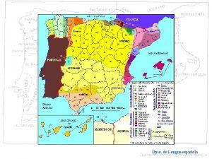 Dialectos histricos Dialectologa espaola Dpto de Lengua espaola