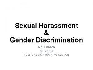 Sexual Harassment Gender Discrimination MAT T DO LAN