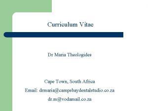 Curriculum Vitae Dr Maria Theologides Cape Town South