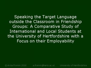 Speaking the Target Language outside the Classroom in