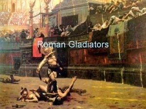Roman Gladiators What is a Gladiator A Gladiator