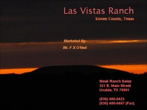 Las Vistas Ranch Kinney County Texas Marketed By