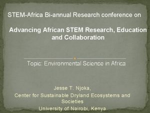 STEMAfrica Biannual Research conference on Advancing African STEM