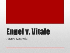 Engel v Vitale Andrew Kaczynski Engel v Vitale