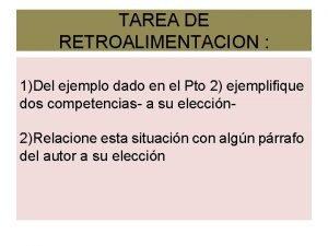 TAREA DE RETROALIMENTACION 1Del ejemplo dado en el