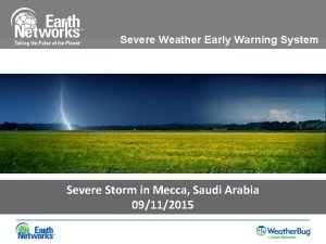 Severe Weather Early Warning System Severe Storm in
