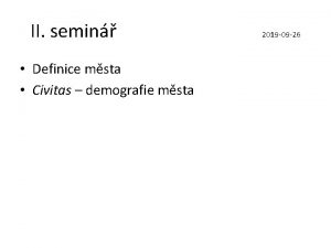 II semin Definice msta Civitas demografie msta 2019