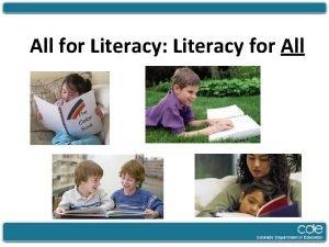 All for Literacy Literacy for All Key Literacy