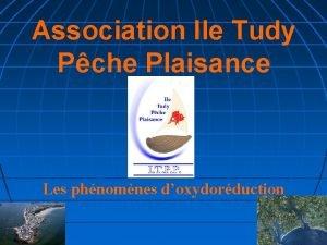 Association Ile Tudy Pche Plaisance Les phnomnes doxydorduction