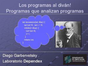 Los programas al divn Programas que analizan programas