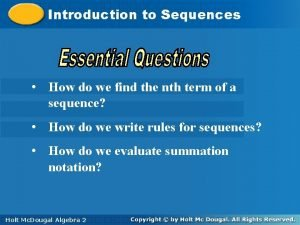Introductiontoto Sequences How do we find the nth
